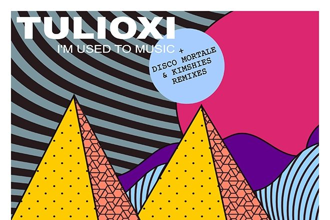 REVIEW: Tulioxi - I´m Used to the Music [Melopée Records]