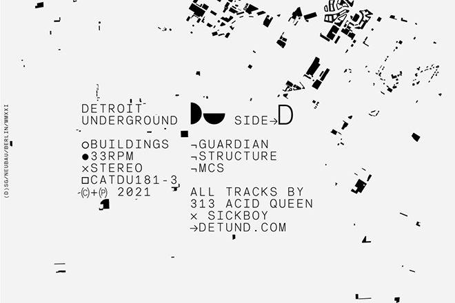 REVIEW: 313 Acid Queens x Sickboy - Buildings [Detroit Underground]
