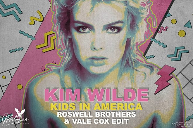 REVIEW: Kim Wilde - Kids In America (Roswell Brothers & Vale Cox Edit) [Mélopée]