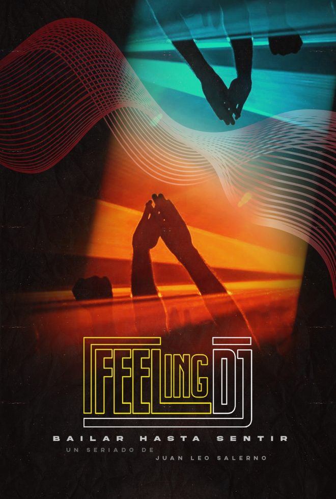 Se estrena la segunda entrega de la mini serie documental  'FEELING DJ'
