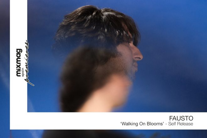 PREMIERE : Fausto - Walking On Blooms [Self Release]