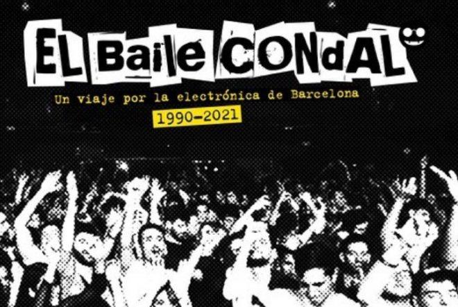 El Baile Condal: Un viaje por la Electrónica de Barcelona (1990-2021)