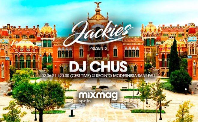 DJ CHUS x JACKIES en streaming desde Recinto Modernista de SANT PAU Barcelona