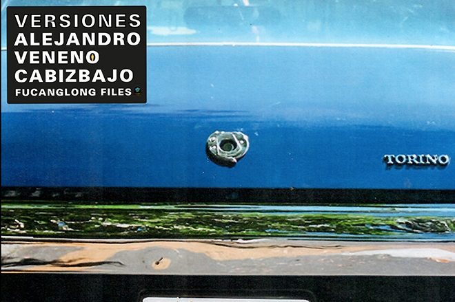 REVIEW: Alejandro Veneno & Cabizbajo - Versiones EP [Fucanglong Files]